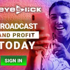 eyeslick - broadcast today